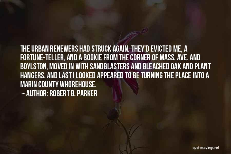 Robert B. Parker Quotes 2220219