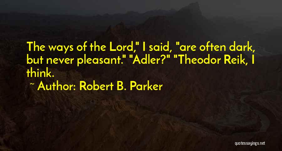 Robert B. Parker Quotes 2226524