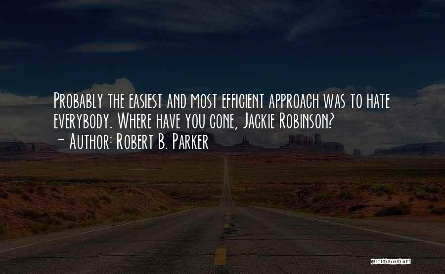 Robert B. Parker Quotes 2251693