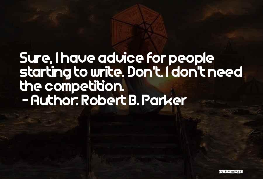 Robert B. Parker Quotes 2270061