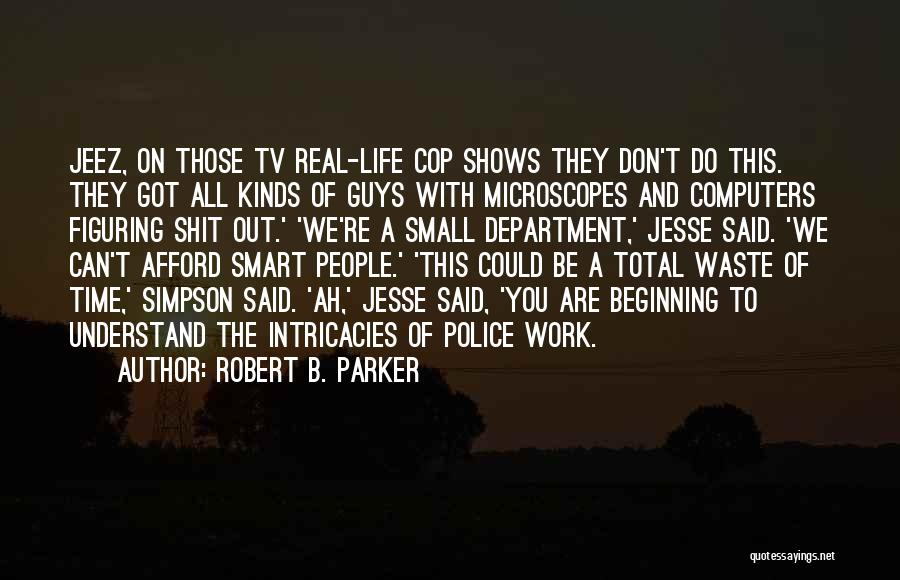 Robert B. Parker Quotes 320505
