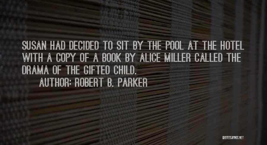 Robert B. Parker Quotes 349357