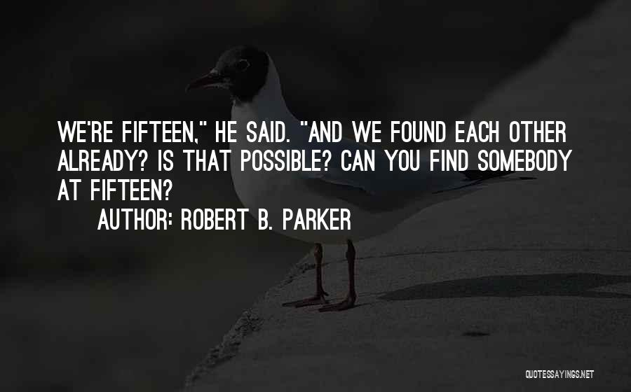 Robert B. Parker Quotes 417755
