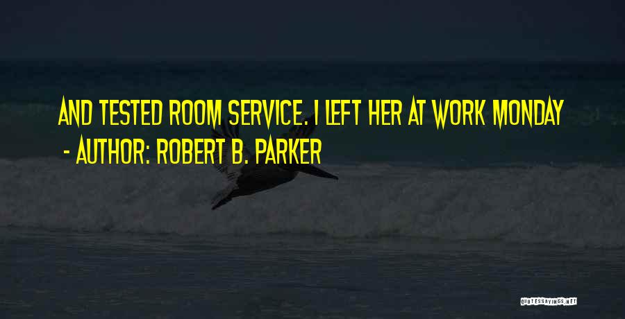 Robert B. Parker Quotes 645038