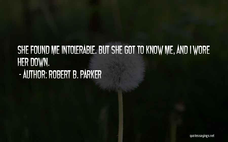 Robert B. Parker Quotes 833539