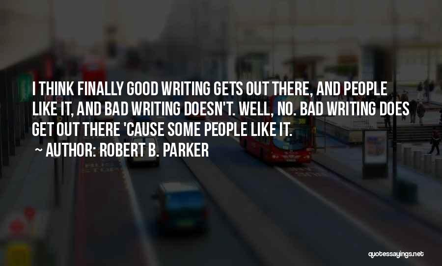 Robert B. Parker Quotes 841279