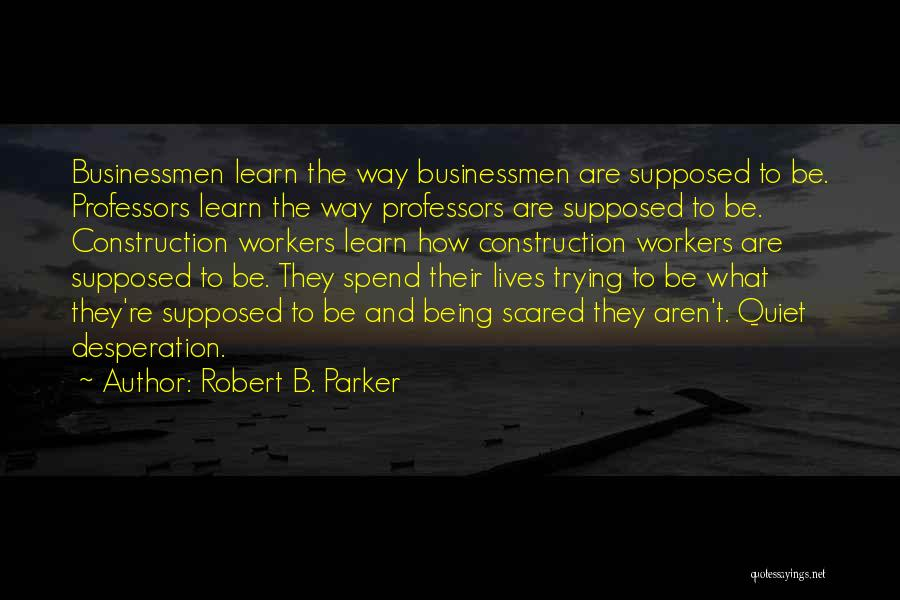 Robert B. Parker Quotes 998426