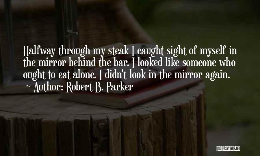 Robert B. Parker Quotes 999301