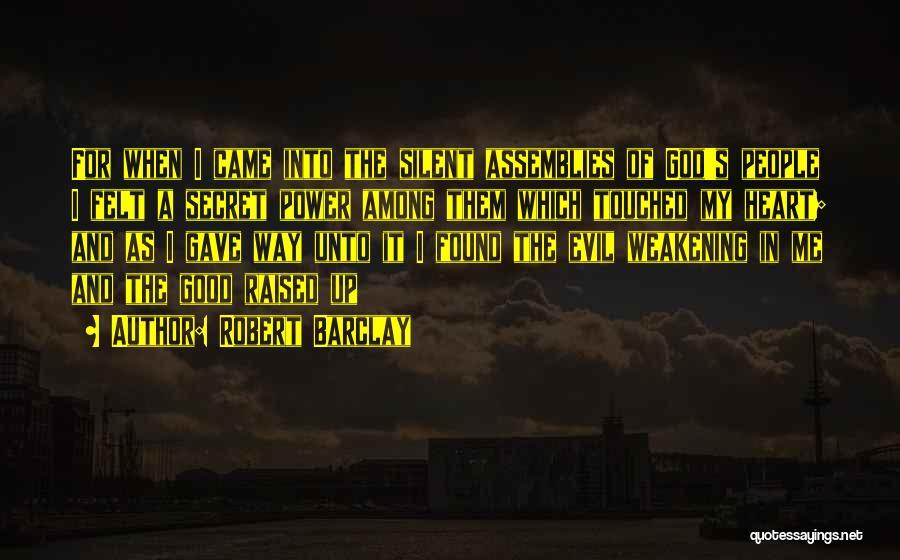 Robert Barclay Quotes 1055441