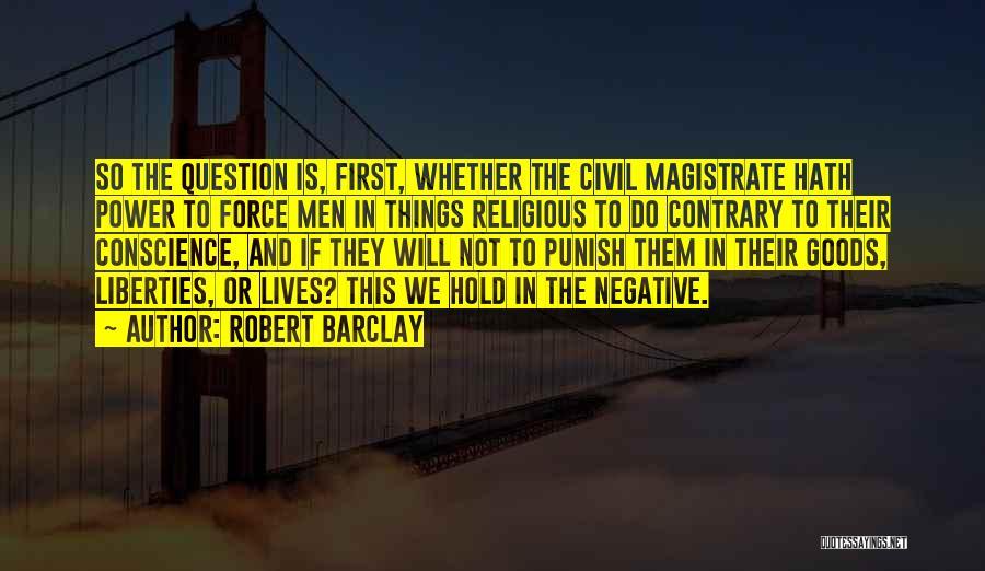 Robert Barclay Quotes 1792871