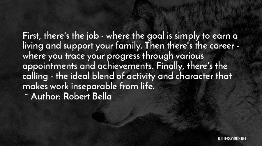 Robert Bella Quotes 149385