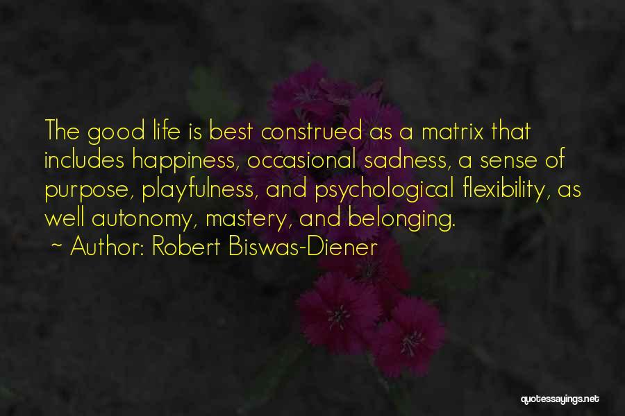 Robert Biswas-Diener Quotes 1035134