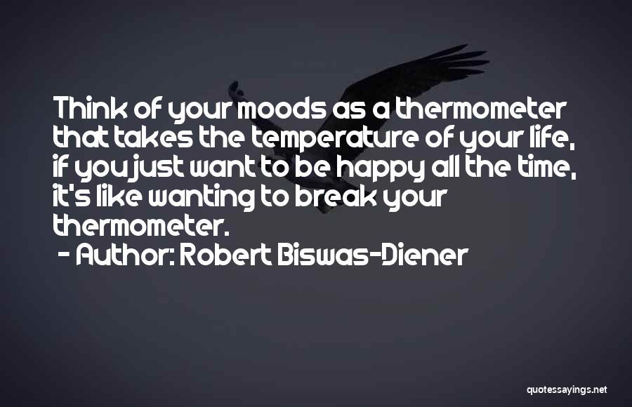 Robert Biswas-Diener Quotes 2157353