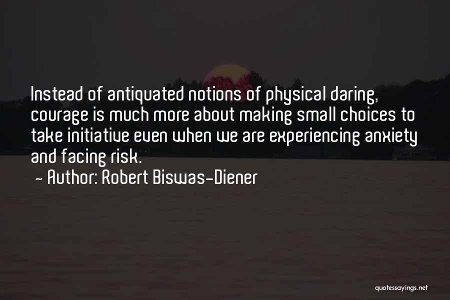 Robert Biswas-Diener Quotes 508041