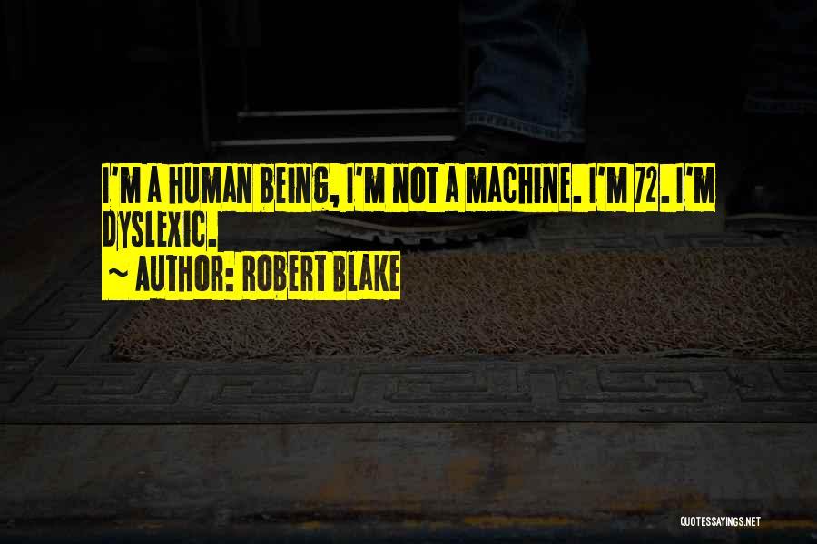 Robert Blake Quotes 1596714