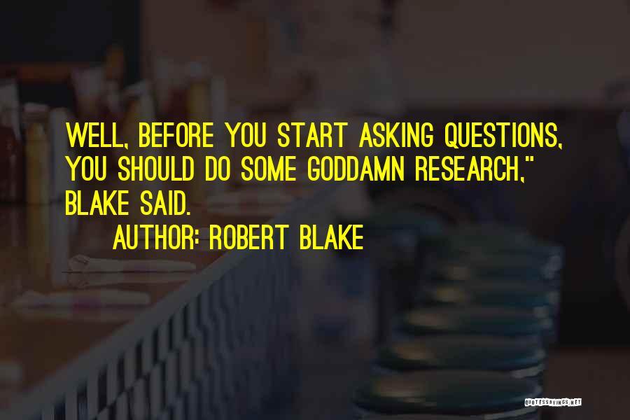Robert Blake Quotes 1972294