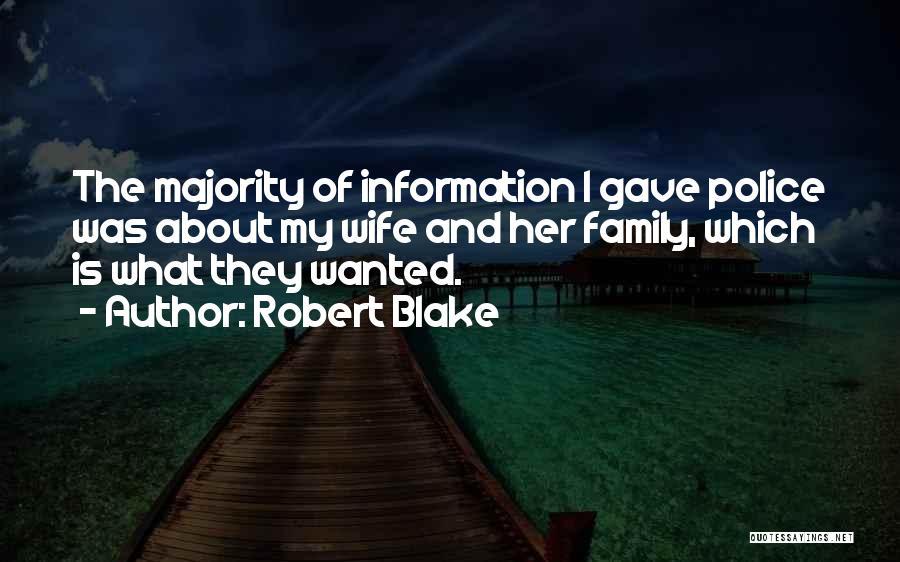 Robert Blake Quotes 2086481
