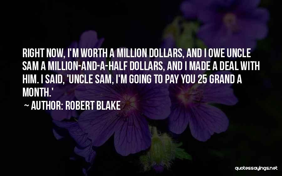 Robert Blake Quotes 699713