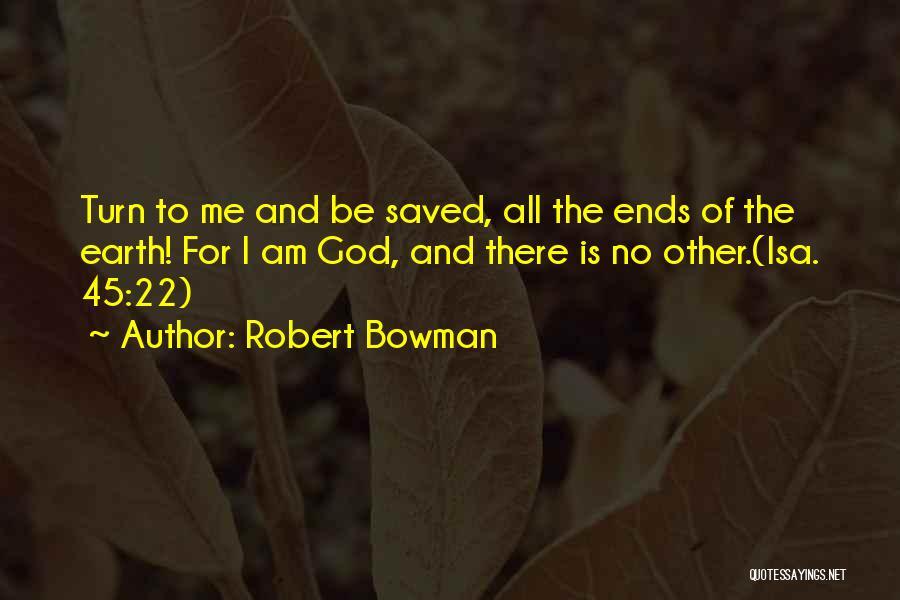 Robert Bowman Quotes 968339
