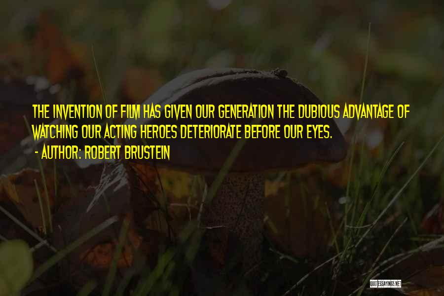 Robert Brustein Quotes 1990683