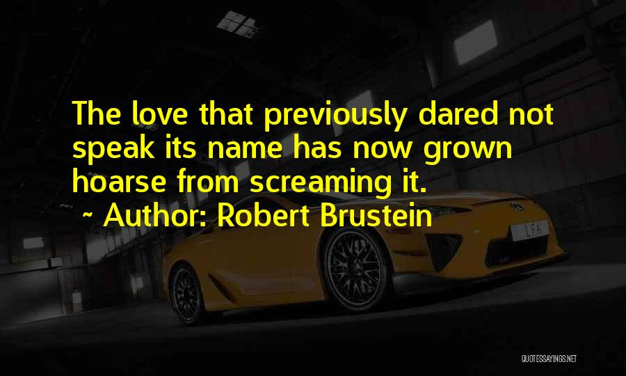 Robert Brustein Quotes 852899