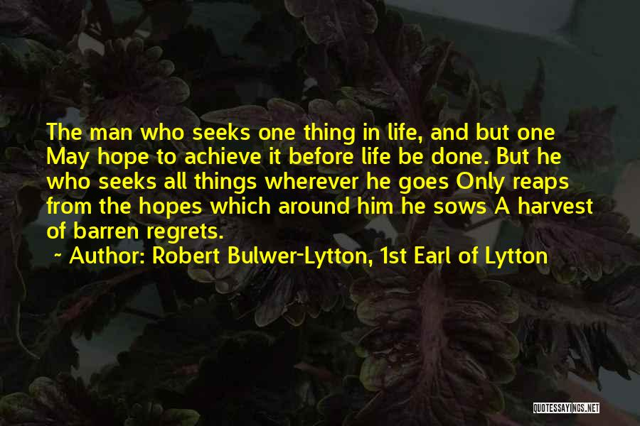 Robert Bulwer-Lytton, 1st Earl Of Lytton Quotes 1139826