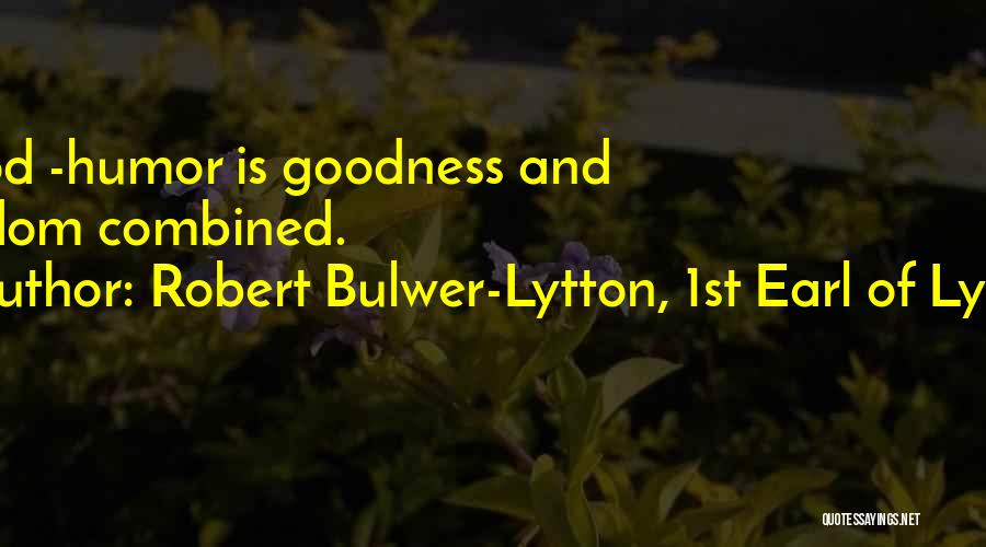 Robert Bulwer-Lytton, 1st Earl Of Lytton Quotes 1234232