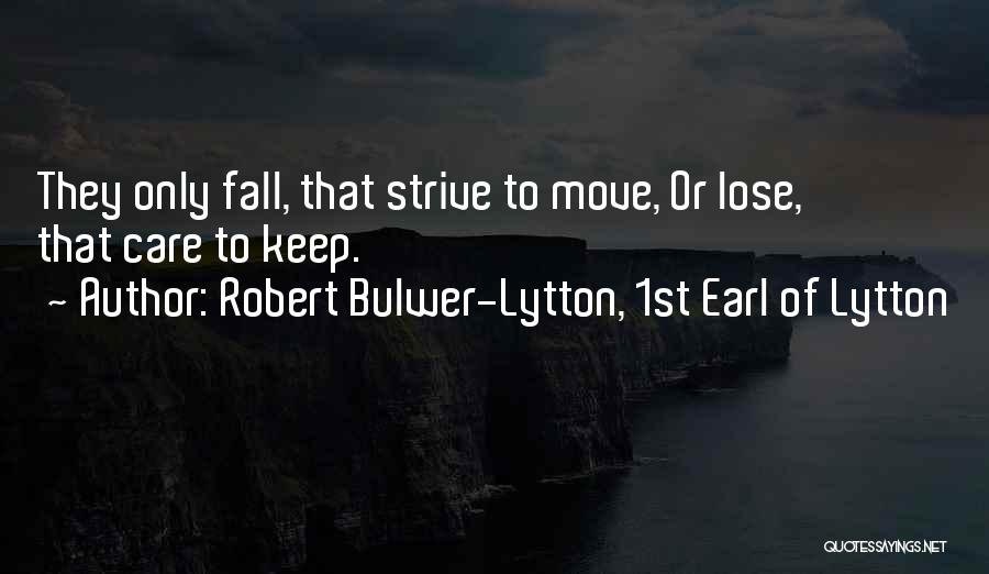 Robert Bulwer-Lytton, 1st Earl Of Lytton Quotes 1274543
