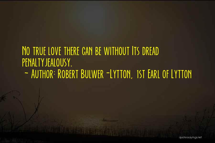 Robert Bulwer-Lytton, 1st Earl Of Lytton Quotes 1406728