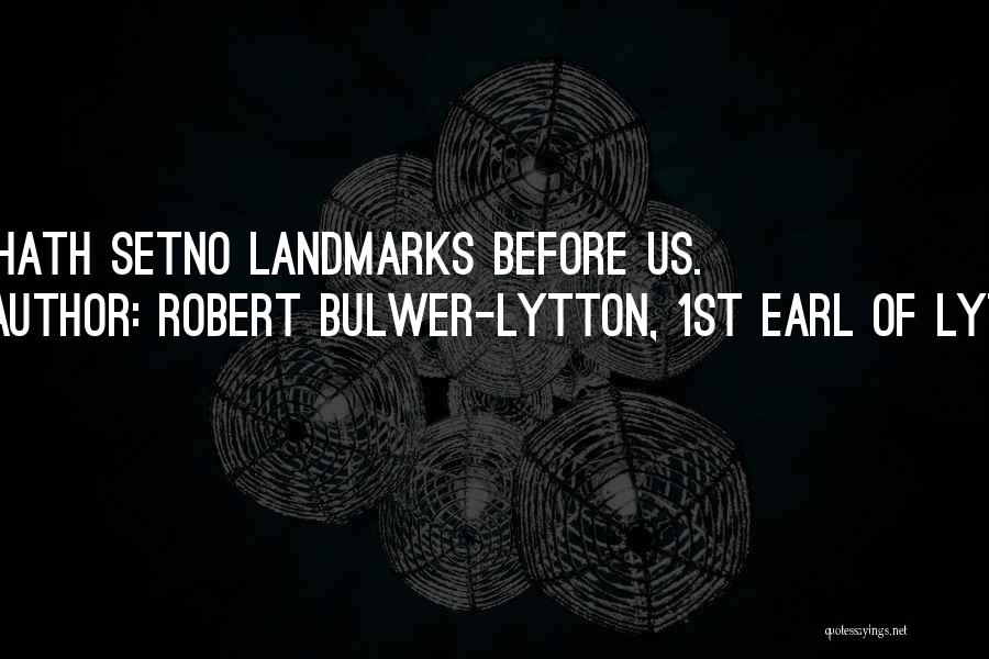 Robert Bulwer-Lytton, 1st Earl Of Lytton Quotes 2226081