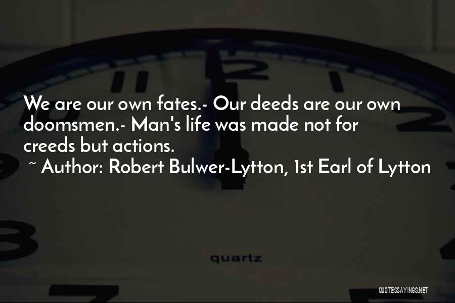 Robert Bulwer-Lytton, 1st Earl Of Lytton Quotes 230295