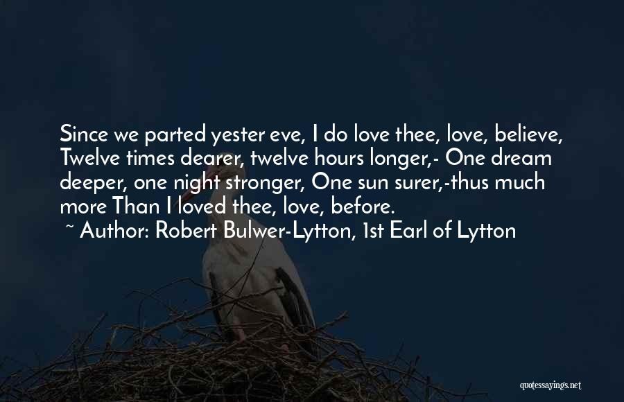 Robert Bulwer-Lytton, 1st Earl Of Lytton Quotes 329909