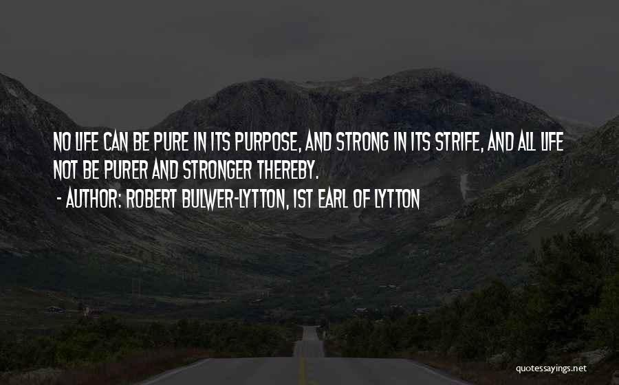 Robert Bulwer-Lytton, 1st Earl Of Lytton Quotes 499667