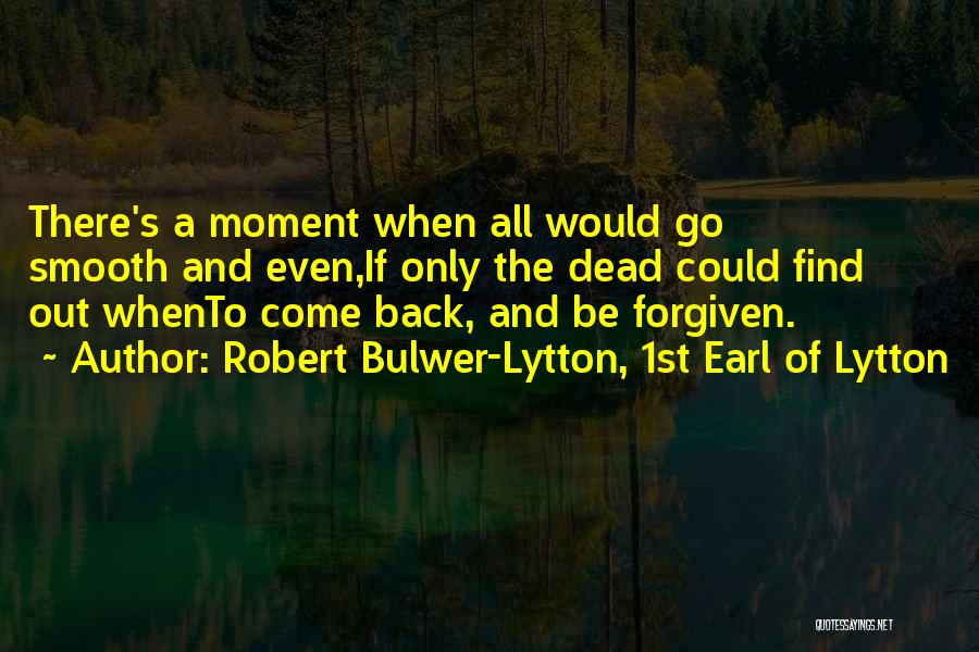 Robert Bulwer-Lytton, 1st Earl Of Lytton Quotes 674640