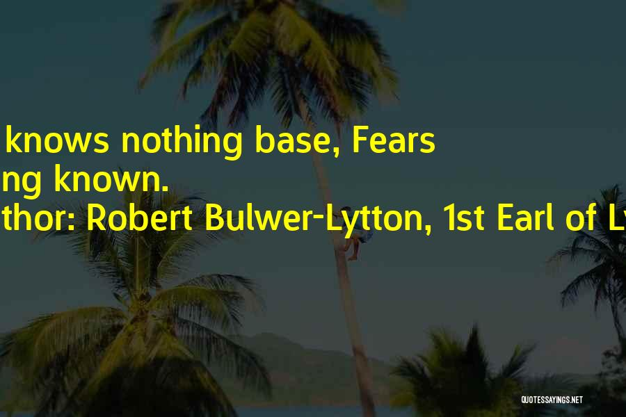 Robert Bulwer-Lytton, 1st Earl Of Lytton Quotes 702938