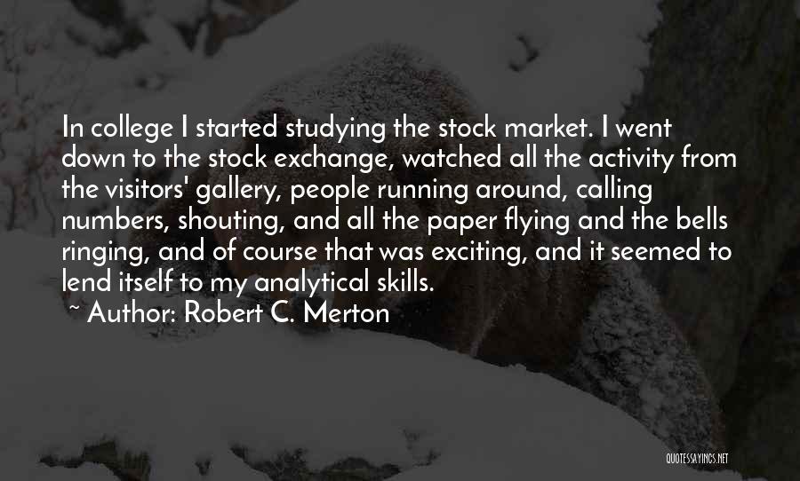 Robert C. Merton Quotes 1018388