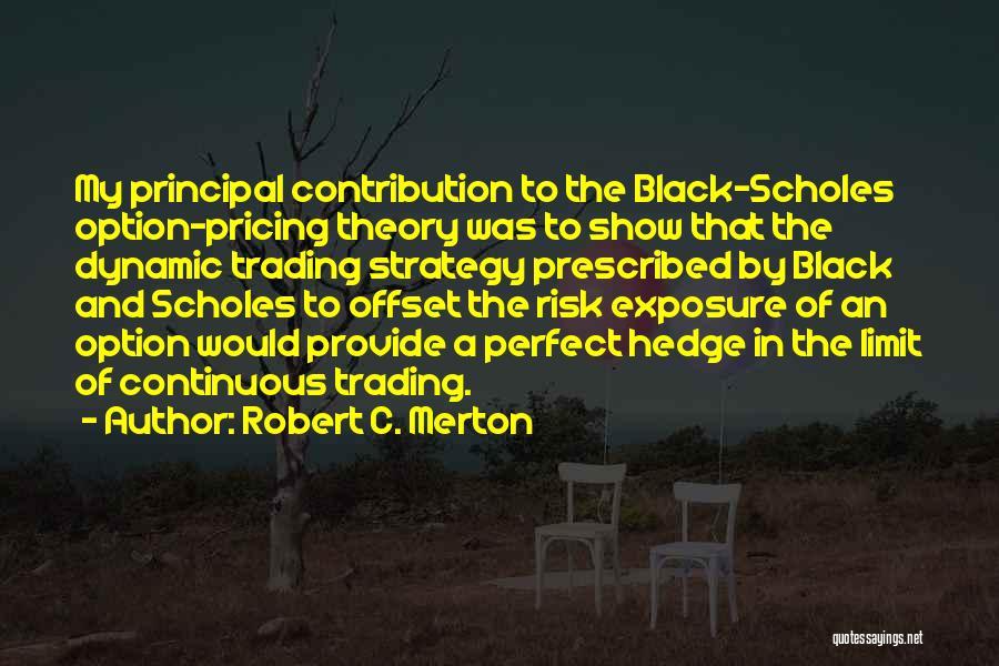 Robert C. Merton Quotes 1837189