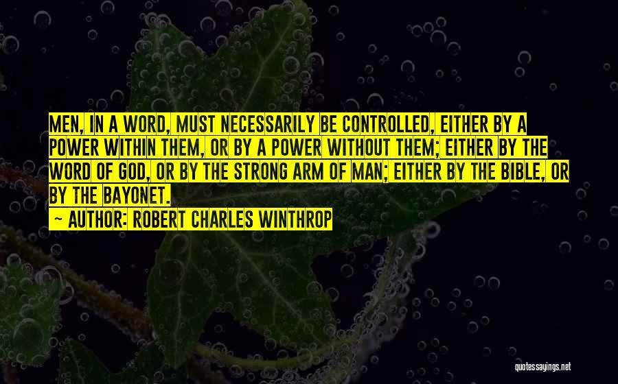 Robert C Winthrop Quotes By Robert Charles Winthrop