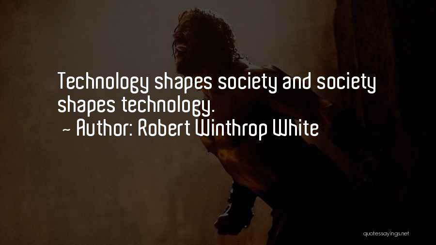 Robert C Winthrop Quotes By Robert Winthrop White