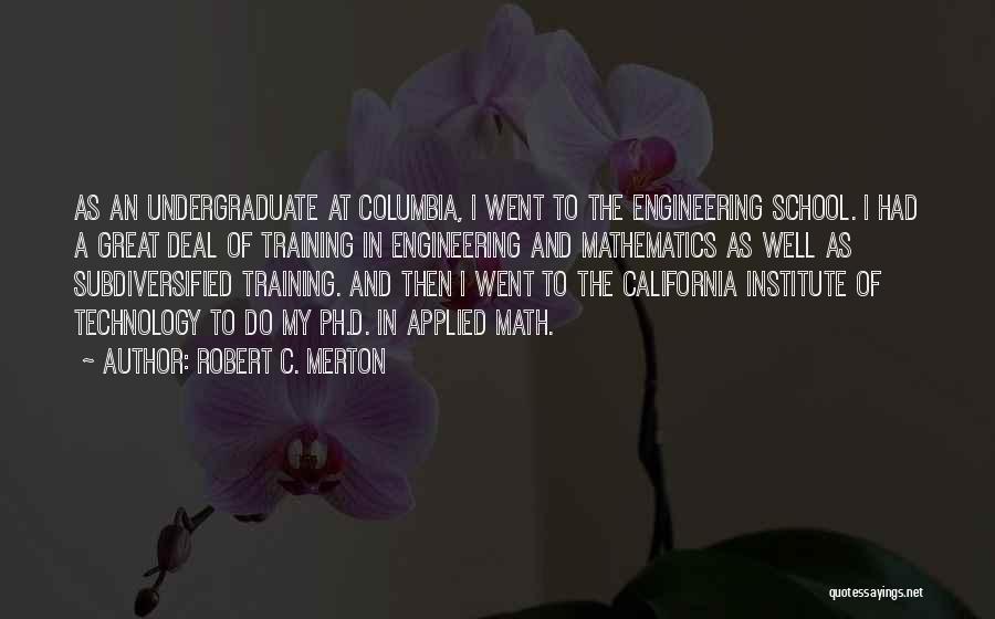 Robert California Quotes By Robert C. Merton