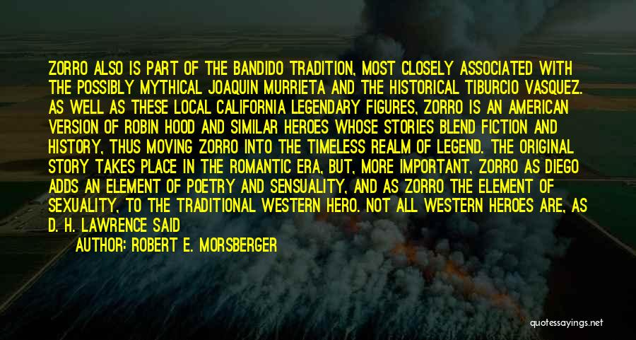 Robert California Quotes By Robert E. Morsberger