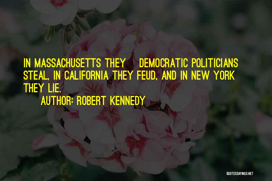 Robert California Quotes By Robert Kennedy