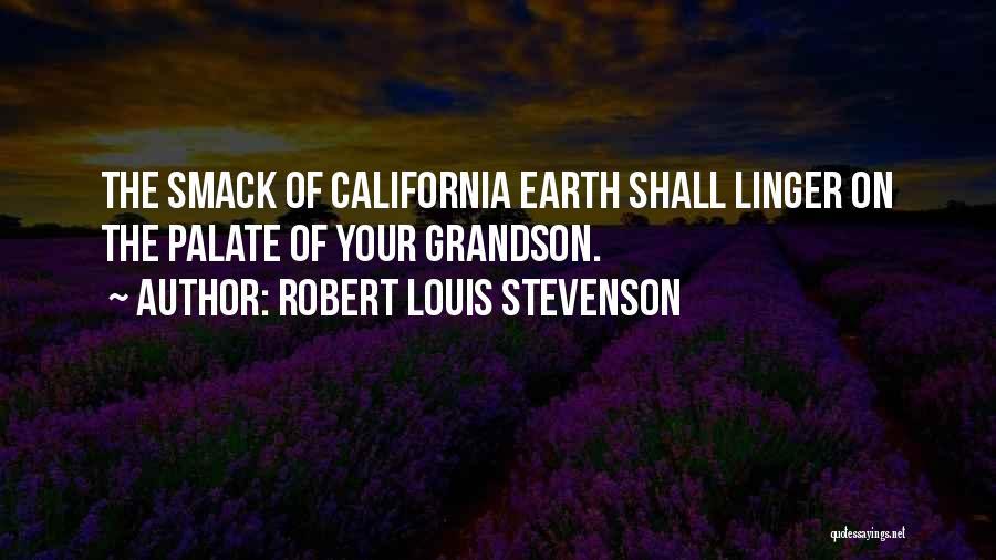 Robert California Quotes By Robert Louis Stevenson