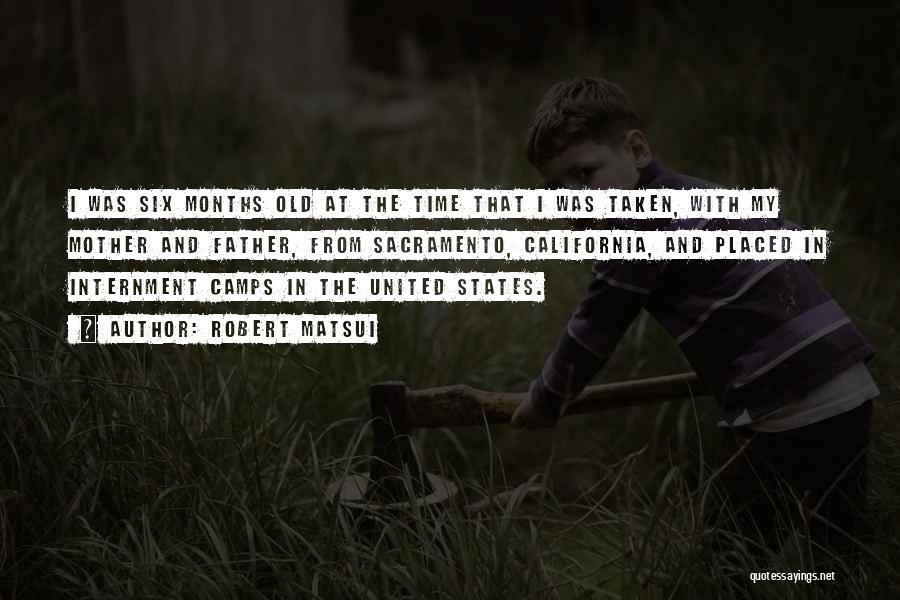 Robert California Quotes By Robert Matsui
