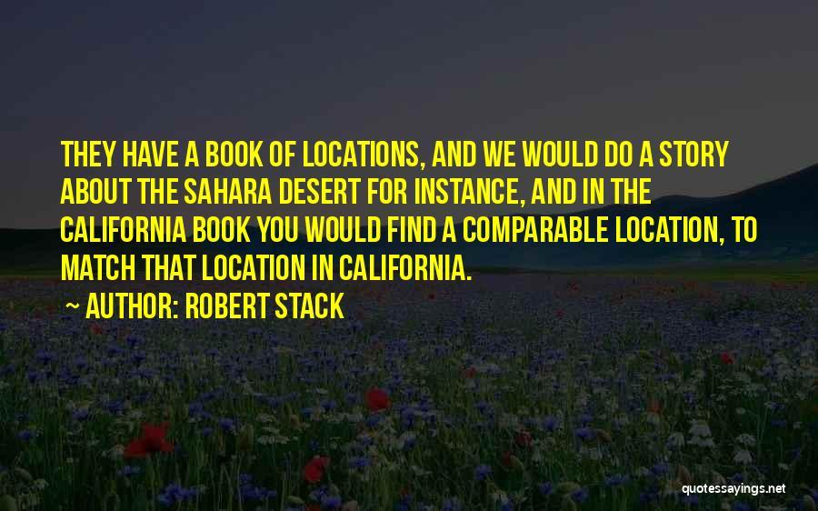 Robert California Quotes By Robert Stack