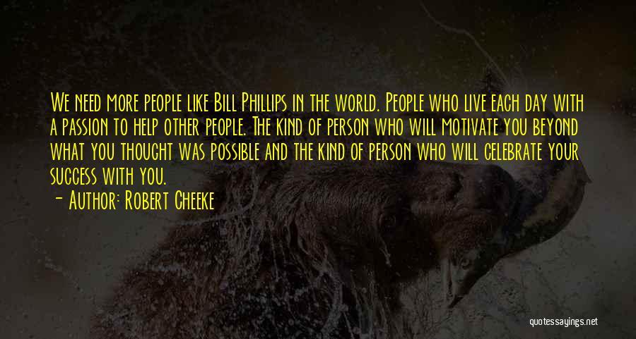 Robert Cheeke Quotes 1004849