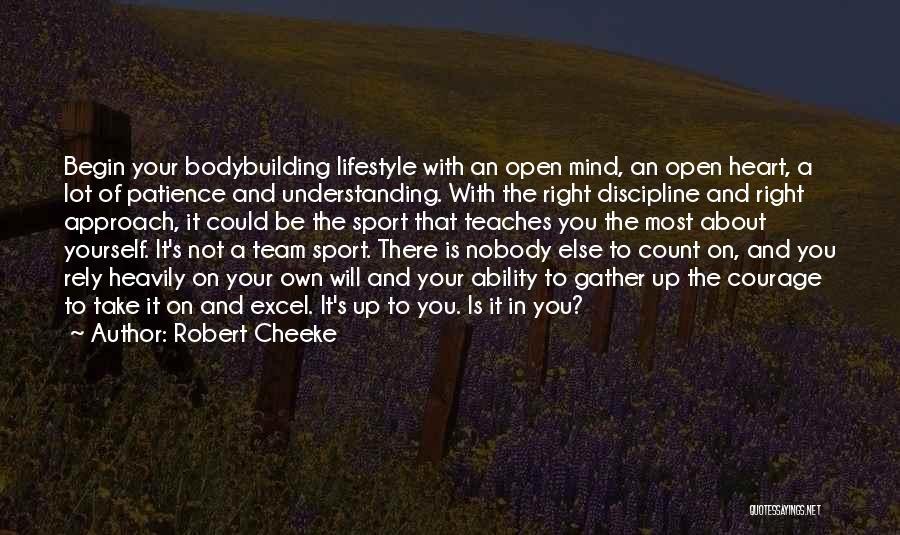 Robert Cheeke Quotes 1138384