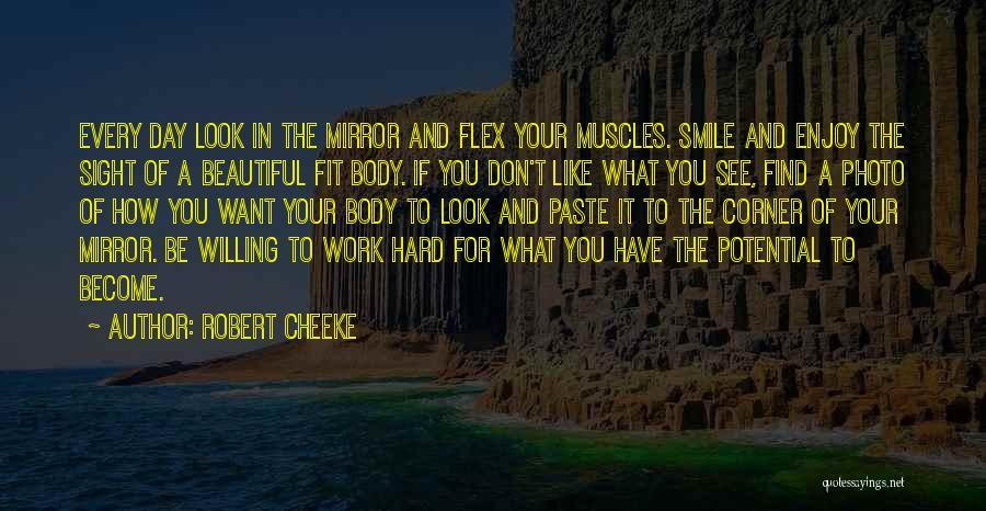 Robert Cheeke Quotes 1170077
