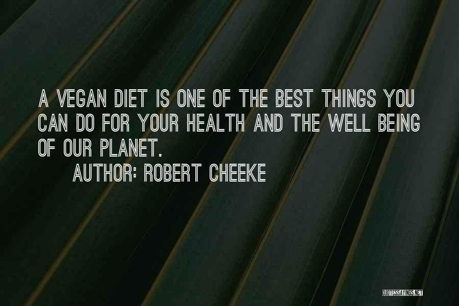 Robert Cheeke Quotes 1177076