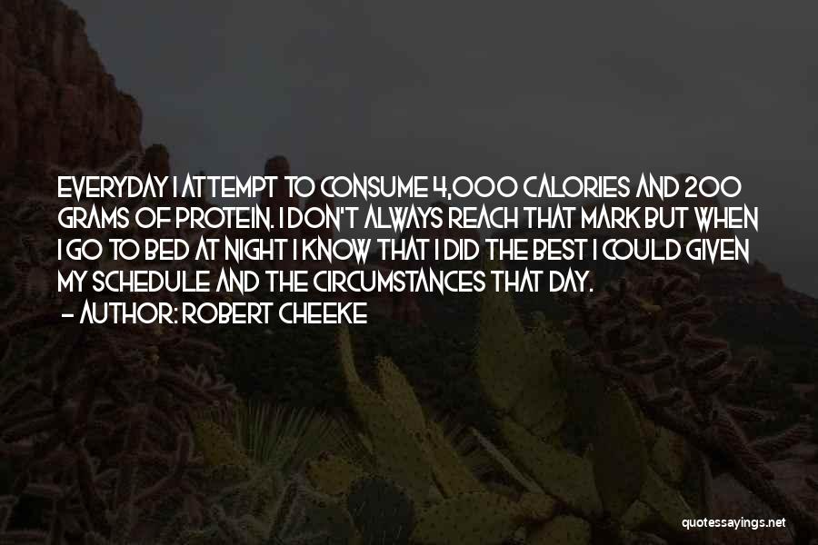 Robert Cheeke Quotes 1252898